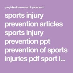 sports injury prevention articles sports injury prevention ppt prevention of sports injuries pdf sport injuries prevention method Rules And Laws, Laws Of The Game, Fitness Status, Health Fitness, Nutritional Requirements, Skill Training, Career Development, Injury Prevention, Coaching