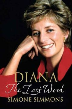 Diana--The Last Word by Simone Simmons, http://www.amazon.com/dp/B00699P5NI/ref=cm_sw_r_pi_dp_L.-7rb1JR1F64