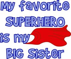 i love my big sister - Google Search