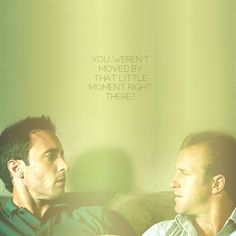 """""""You weren't moved by that little moment there?"""" Danno & McGarrett on Hawaii Five-O (Alex O'loughlin)"""