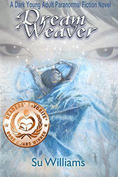 DREAM WEAVER – Dream Weaver Novels Book 1 (.99 Bargain Book) http://itswritenow.com/…/dream-weaver-dream-weaver-novels-…/