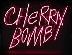 'CHERRY BOMB' NEON SIGN ๑෴MustBaSign෴๑