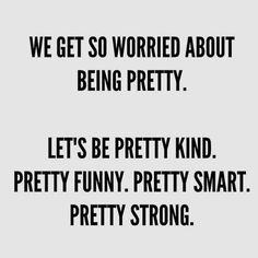 Kind, Funny, Smart, Strong