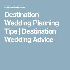 Destination Wedding Planning Tips | Destination Wedding Advice