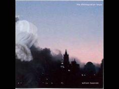 """The Disintegration Loop"" -  William Basinski"