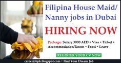 Filipino Female Housemaid Nanny jobs in Dubai. British family hiring for the permanent based job. 3000 AED monthly salary + visa + ticket + accommodation + food + leave will be provided.