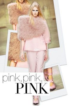 Fall 2013 Fashion Forecast   Fall 2013 Fashion Forecast: All Pink Everything!   AW 13/14
