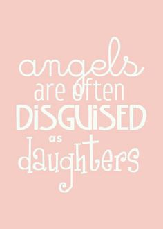Do think you are  disguised as an angel?