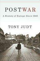 Postwar: a history of Europe since 1945  D1051 .J84 2005