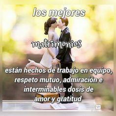 Los mejores matrimonio están hechos de trabajo en equipo, respeto mutuo, admiración e interminables dosis de amor y gratitud.