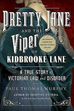 Pretty Jane and the Viper of Kidbrooke Lane Paul Thomas Murphy Pegasus Crime