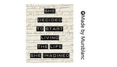 She Decided to Start Living the Life She Imagined - Typography Art Print - 8x10 print. $20.00, via Etsy.
