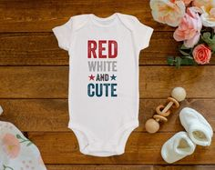 "Get this ""Red White and Cute"" perfect for Memorial Day, July 4th or any other patriotic holiday. Read more below on details about why to buy from us, Carter's and Gerber Onesies®, sizing details, care instructions, production (1-2 business days!) and shipping time, our printing process, and more. Listing is for the onesie only. Other items pictured are for visual aesthetics only. Pictured Onesie is a 3-6m size. Please see the sizing chart below for proper sizing decisions.Need a custom…"