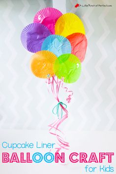 Adorable Cupcake Liner Balloon Craft for Kids