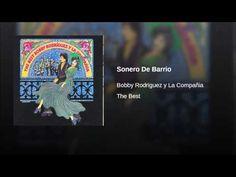 """""""Sonero De Barrio""""  - BOBBY RODRIGUEZ"""