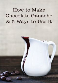 If you can't get enough chocolate, find out how to make Chocolate Ganache and five ways to use it!