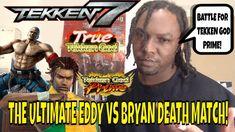 Tekken 7 Season 3- THE ULTIMATE EDDY VS BRYAN DEATH MATCH! (Eddy Gordo, ... Tekken 7, Season 3