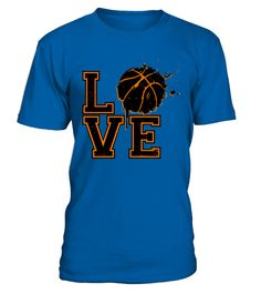 """# LOVE BASKETBALL .  These shirts are only available forLIMITED TIME!Guaranteed safe and secure checkout via:Paypal 