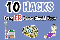 Tips, tricks, and hacks to make that 12-hour shift in the ER a little bit more bearable. The more you know, the more you can save time, save your senses, and save your sanity with these nursing hacks!