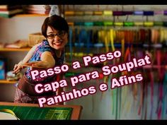 Passo a Passo - Capa para Souplat - Paninhos e Afins - Lê Rey - YouTube Diy And Crafts, Projects To Try, Patches, Youtube, Cool Stuff, Sewing, Cover, Fabric, Fabric Decor