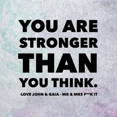 Stronger than you think #fnd