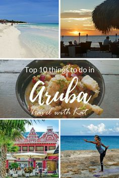 Top 10 things to do in Aruba, a beautiful Caribbean island off the coast of Venezuela. #Tripsters #MyLifeMyTrip