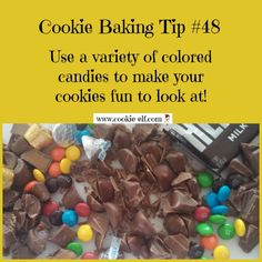Cookie Baking Tips #48: use a variety of colored candies to make your cookies fun to look at! More cookie baking tips: http://www.cookie-elf.com/baking-cookies-tips.html#sthash.pHZDtb7K.dpbs