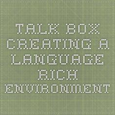 Talk Box - Creating a Language Rich Environment