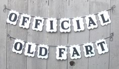 Official Old Fart Banner, Old fart birthday, Over the Hill birthday, Adult funny, Over the hill decorations, Adult humor, Funny birthday by PrettyPartyPaperie on Etsy https://www.etsy.com/listing/454774908/official-old-fart-banner-old-fart