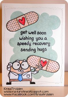 I made this card for a friend who where in the hospital last week  http://ria-kirstine.blogspot.dk/2015/02/i-vejen-kan-man-altid-komme.html