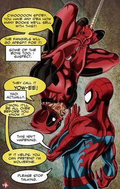 Deadpool wanting a little SpideyPool action - totally just for the fans and book sales . Deadpool X Spiderman, Art Spiderman, Deadpool Stuff, Deadpool Funny, Deadpool Movie, Deadpool Facts, Deadpool Wolverine, Johnlock, Destiel