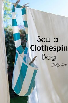 Sew a Clothespin Bag - Great way to keep clothespins close at hand - Melly Sews