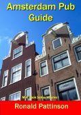 Amsterdam: Pub Guide