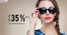 Get Upto 35% OFF on #Women's #Sunglasses with various brands at Planeteves.com. ✓ Free Shipping ✓ Easy Return ✓ Cash on Delivery!!  Click Here => http://goo.gl/5Bhaky