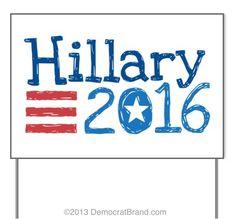 Hillary 2016 Yard Sign design by Democrat Brand