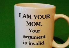 For when you're not going to hear it: | 21 Coffee Mugs Sarcastic Moms Will Appreciate