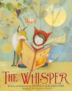The Whisper by Pamela Zagarenski                                                                                                                                                                                 More