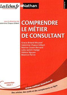 kappapdfebook libraa: 🚴 Télécharger PDF 🚴 Comprendre le métier de con... Consultant, Leila, Cousin, Herve, Chart, Books To Read