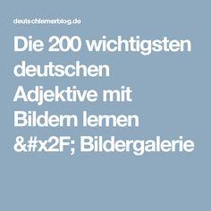 Die 200 wichtigsten deutschen Adjektive mit Bildern lernen / Bildergalerie