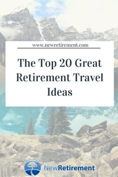 Here are 20 tips for making travel after retirement plentiful, affordable and completely fulfilling. Get ready to make reservations! Retirement Financial Planning, Retirement Strategies, Preparing For Retirement, Retirement Advice, Happy Retirement, Great Places To Travel, Fun Places To Go, Travel Tips, Travel Ideas