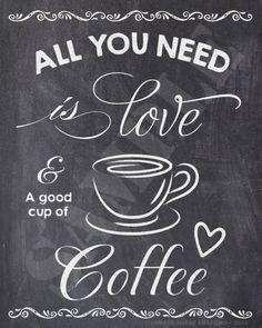 Coffee sign, coffee printable, kitchen decor, chalkboard printable, all you need is . Coffee Bar Home, Coffee Corner, Coffee Love, Coffee Art, Coffee Shop, Coffee Cups, Coffee Drawing, Coffee Creamer, Espresso Coffee