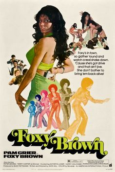 Movie poster advertises the blaxploitation film 'Foxy Brown' starring Pam Grier Antonio Fargas Terry Carter and Juanita Brown 1974