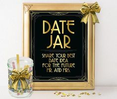 Printable bridal shower decoration, date jar sign, Great Gatsby bachlerette decor, roaring 20s party, black and gold, wedding games by GoldMoonParty on Etsy https://www.etsy.com/listing/256993753/printable-bridal-shower-decoration-date