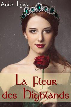 Chronique par Caroline bouquine Anna, Romance Books, Highlands, Moment, Historical Romance, Books To Read, Reading, Flowers, Romance Novels