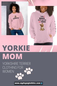 A fun outfit collection of clothing for Yorkshire Terrier Mom and Yorkie lover, have a look on our store for more shirt and hoodie colors.