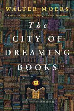 The City of Dreaming Books (Zamonien, #4): Walter Moers