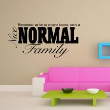 A Nice Normal Family Quote Wall Sticker Decal Transfer Hanging Mural Wallpaper