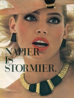 Texas supermodel Kelly Emberg was super popular in the and commanded enormous fees from fashion houses for her natural beauty. Here's the beautiful Kelly from a series of Cosmo and Vogue ads for Napier jewelry. Jewelry Ads, Jewelry Branding, Fashion Jewelry, Bold Jewelry, Jewellery, Fashion Earrings, Patti Hansen, Vintage Vogue, Vintage Ads