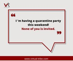I'm having a quarantine party this weekend!🥳🤩😍 None of you is invited.😉😅   #VirtualLove #VirtualTribe #SafeAtHome #StoptheSpread Virtual Assistant Services, You Are Invited, Letters, Invitations, Party, Fiesta Party, Letter, Parties, Invitation