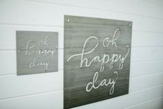 """""""Oh, Happy Day"""" Sign 